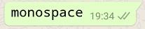 letra monospace whatsapp